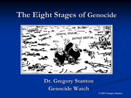 The Eight Stages of Genocide and Preventing