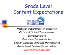 Assessing Michigan`s Grade 3-8 Grade Level Content