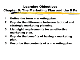 Chapter 9: The Marketing Plan and the 8 Ps