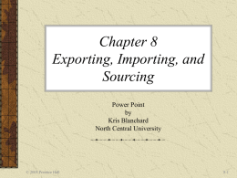 Chapter 8 – Exporting, Importing, and Sourcing
