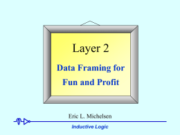 Layer 2 Framing - UCSD Department of Physics
