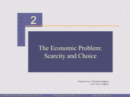 Chapter 2: The Economic Problem: Scarcity and Choice