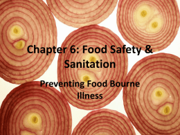 Chapter 6: Food Safety & Sanitation