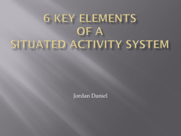 6 key Elements of a situated Activity System
