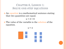 Chapter 6, Lesson 1: Solve one-step equations