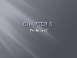 Chapter 6 Key Issue #2x