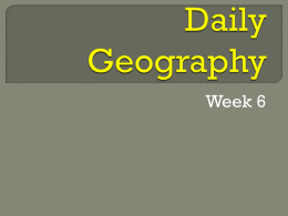 Daily Geography Week 6