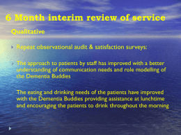 6 Month interim review of service - Alzheimer`s & Dementia Support