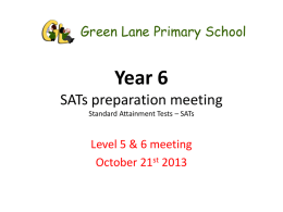 SATs prep meeting L5 and 6 Oct 2013x