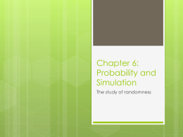 Chapter 6: Probability and Simulation