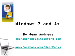 Windows 7 and A+ - Cengage Learning
