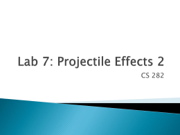 Lab 7: More Projectiles