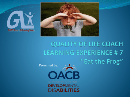 QUALITY OF LIFE COACH LEARNING EXPERIENCE # 7 * Eat the