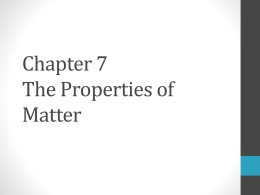 Chapter 7 The Properties of Matter