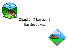 Chapter 7 Lesson 2 Earthquakes