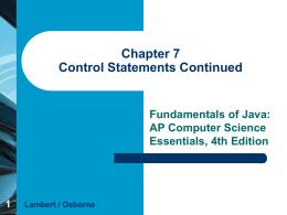 Chapter 7 Control Statements Continued
