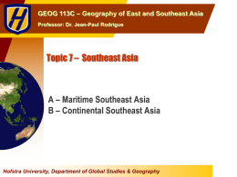 Topic 7 * Southeast Asia