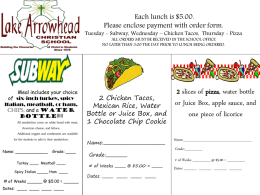 Hot Lunches start Tuesday, October 7. Each lunch is $5.00. Tuesday