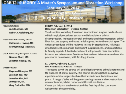 ORBITAL SURGERY: A Master`s Symposium and Dissection