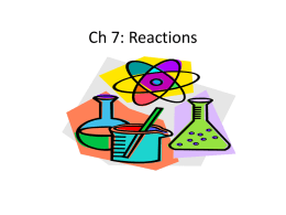 Ch 7: Reactions