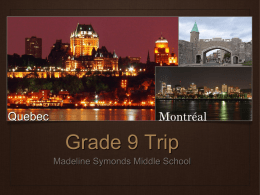Grade 9 Trip - Madeline Symonds Middle School