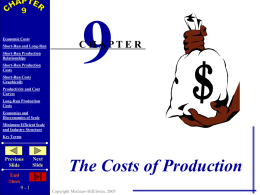 Chapter 9 - The Costs of Production