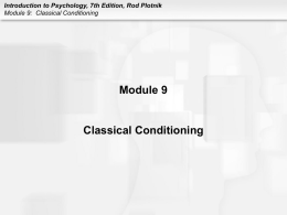 Introduction to Psychology, 7th Edition, Rod Plotnik Module 9