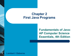 Chapter 2 First Java Programs
