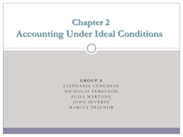 Chapter 2 Accounting Under Ideal Conditions