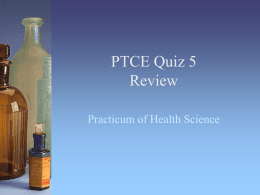 PTCE Quiz 5 Review