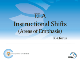 ELA Instructional Shifts (Areas of Emphasis) K