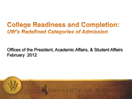 College Readiness and Completion UW Board of Trustees May 5