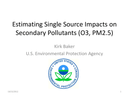 Estimating Single Source Impacts on Secondary Pollutants