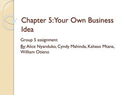 Chapter 5: Your Own Business Idea - ITC-ILO