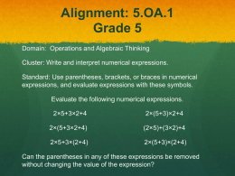 Alignment: 5.OA.A.1 Grade 5 Domain