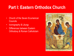 101 L14 Eastern Orthodoxy & Islam