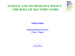 SCIENCE AND TECHNOLOGY POLICY Dr Nabiel Saleh (EGYPT)