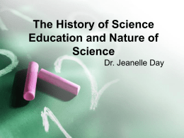 The history of science education and nature of science