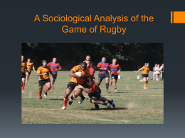A Sociological Analysis of A Rugby Match