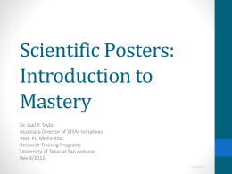 Making and Presenting a Poster - The University of Texas at San