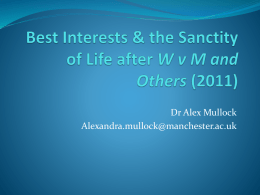 Best Interests & the Sanctity of Life after W v M and