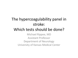 The Hypercoagulability Panel in Stroke: Which Tests Should Be