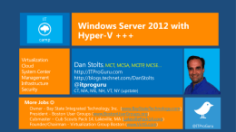 With Windows Server 2012, Hyper-V…