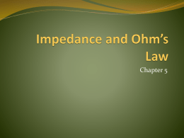 Impedance and Ohm`s Law