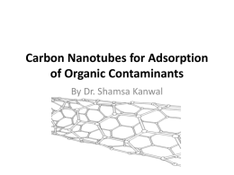 Carbon Nanotubes for adsorption of Organic contaminants