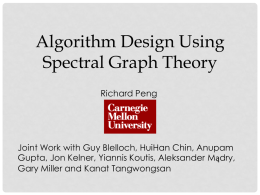 Algorithm Design using Spectral Graph Theory