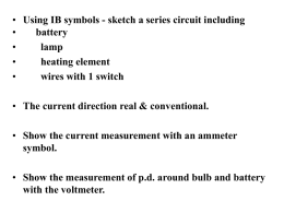 Series & Parallel Circuits & Circuit Symbols