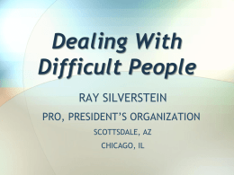 Dealing With Difficult People-Ray