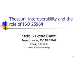 Thesauri, interoperability and the role of ISO 25964