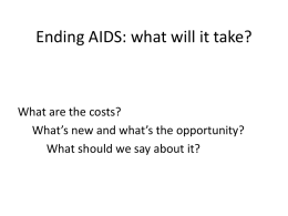 Ending AIDS: what will it take?